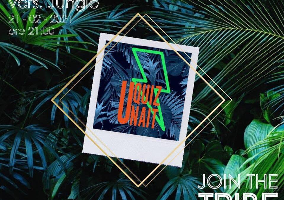 UNAIT Quiz! Vers. Jungle – 21 febbraio 2021