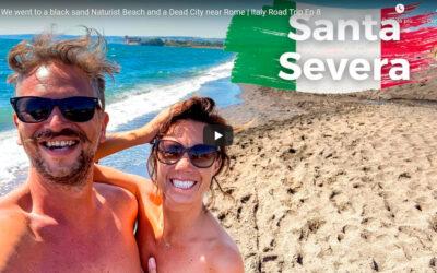 Our Big Naked Italian Road Trip 2021- Ep8- Santa Severa e Sun Cave- Lazio