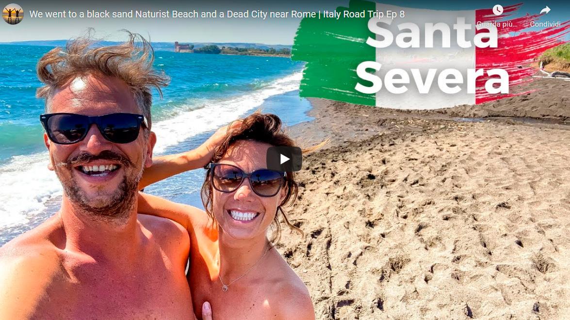 Our Big Naked Italian Road Trip 2021- Ep8- Santa Severa e Sun Cave- Lazio - Fenait
