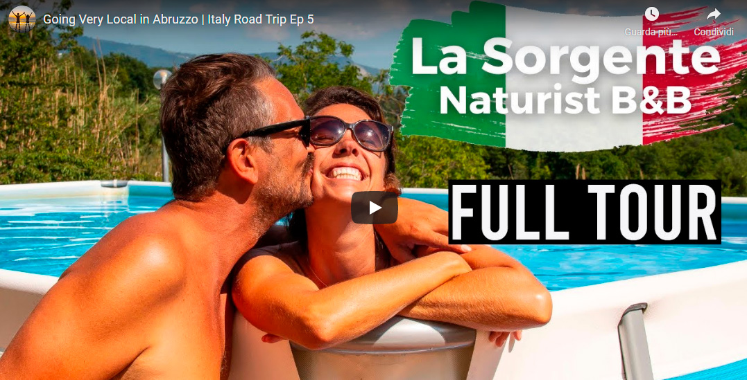 Our Big Naked Italian Road Trip 2021- Ep5- La Sorgente – Abruzzo